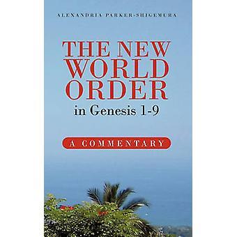 Die neue Weltordnung in Genesis 19 ein Kommentar von ParkerShigemura & Alexandria