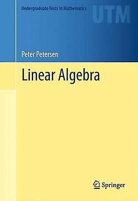 Linear Algebra by Petersen & Peter