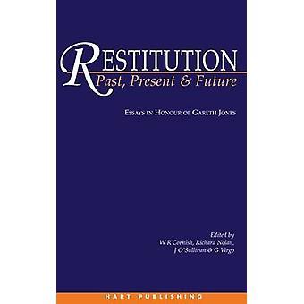 Restitution Past Present and Future by Cornish & Et Al