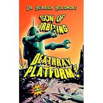 Søn af kredser DeathRay Platform af Heildmon & Heinrich
