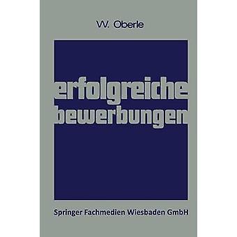 Erfolgreiche Bewerbungen par Oberle & Wilhelm