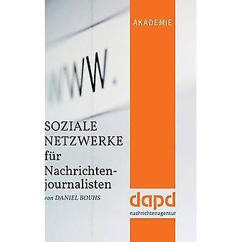 Soziale Netzwerk Fell Nachrichtenjournalisten von Bouhs & Daniel