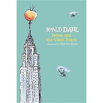 James and the Giant Peach by Roald Dahl - Quentin Blake - 97804252876