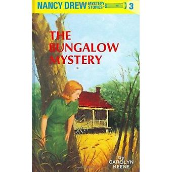 The Bungalow Mystery (New edition) by C. Keene - 9780448095035 Book