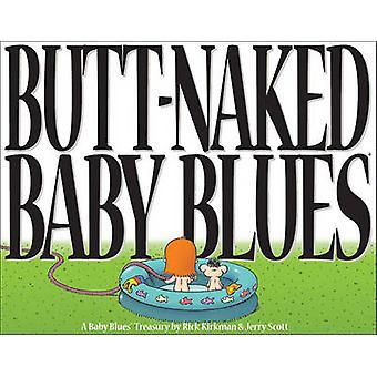 Butt Naked Baby Blues - A Baby Blues Treasury by Rick Kirkman - Jerry