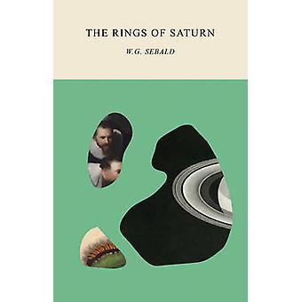 The Rings of Saturn by W. G. Sebald - Michael Hulse - 9780811226158 B
