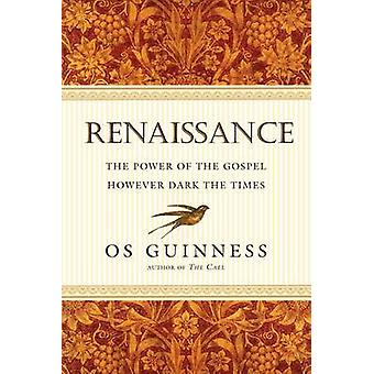 Renaissance - The Power of the Gospel However Dark the Times by Os Gui