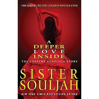 Deeper Love Inside - The Porsche Santiaga Story by Sister Souljah - 97