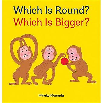 Which Is Round? Which Is Bigger? by Mineko Mamada - Mineko Mamada - 9