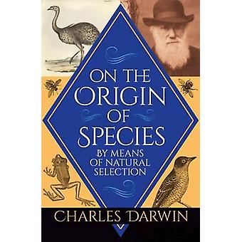 On the Origin of Species by Charles Darwin - 9781784287115 Book