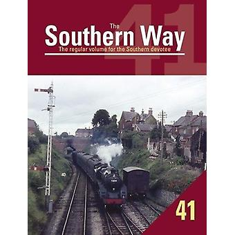 Southern Way 41 by Kevin Robertson - 9781909328747 Book