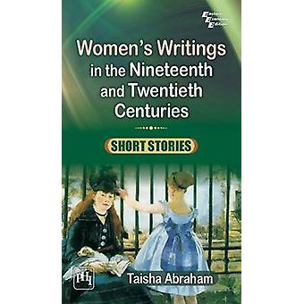 Women's Writings in the Nineteenth and Twentieth Centuries - Short Sto