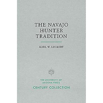 The Navajo Hunter Tradition� (Century Collection)
