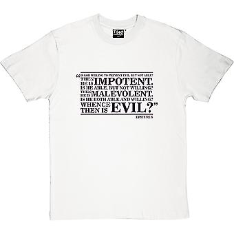 Epicurus Whence Is Evil Quote Men's T-Shirt