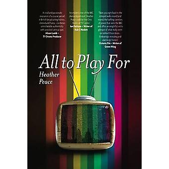 All To Play For by Heather Peace