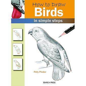 How to Draw: Birds (How to Draw (Search Press)) by Pinder Polly