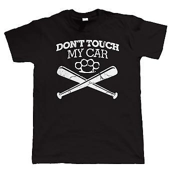 Raak niet mijn auto, Mens grappig T-Shirt