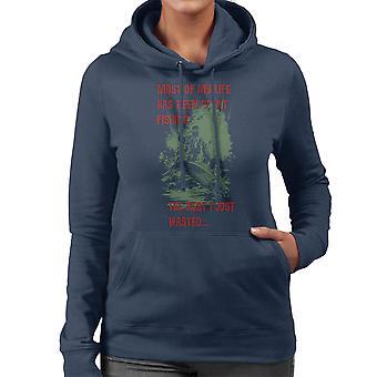 De fleste af mit liv har fisket Sweatshirt med hætte til kvinder
