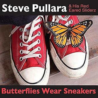 Steve Pullara & His Red Eared Sliderz - Butterflies Wear Sneakers [CD] USA import