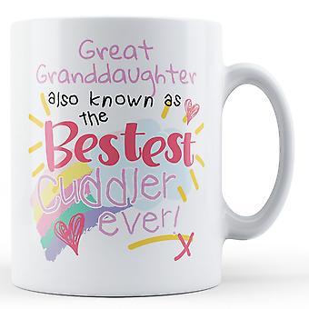 Wnuczka Świetne również znany jako najlepszych Cuddler kiedykolwiek! -Kubek drukowane