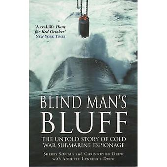 Blind Man's Bluff - The Untold Story of Cold War Submarine Espionage b