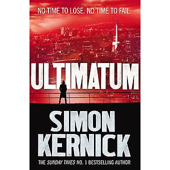 Ultimatum by Simon Kernick - 9780099579069 Book