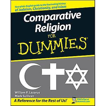Comparativa de la religión para Dummies por William P. Lazarus - Mark Sulliva