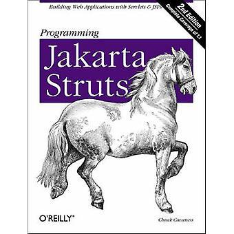 Programmering Jakarta Struts (2. reviderede udgave) af Chuck Cavaness -