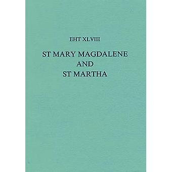 The Lives of St.Mary Magdalene and St.Martha by John Rees Smith - 978