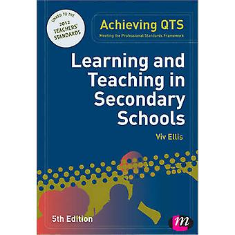 Learning and Teaching in Secondary Schools (5th Revised edition) by V
