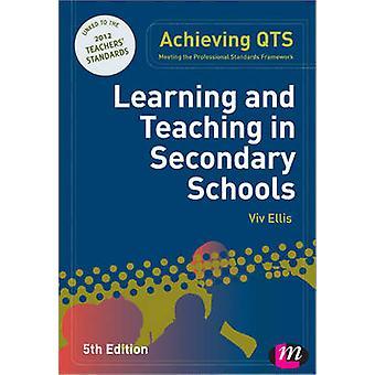 Apprentissage et l'enseignement dans le secondaire écoles (5e édition révisée) par V