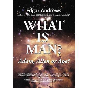 CHE COSA È L'UOMO? -Adam - Alien o scimmia? da che cosa è l'uomo? -Adam - Alien o A