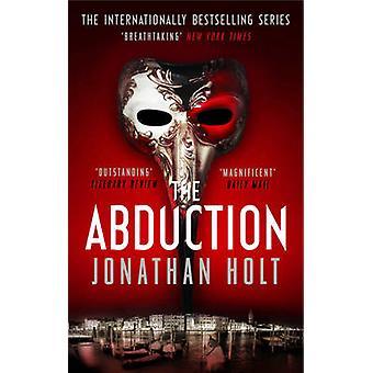 Die Entführung von Jonathan Holt - 9781781853719 Buch