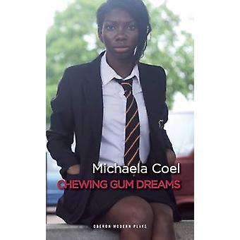 Kaugummi-Dreams von Michaela Coel - 9781783190140 Buch