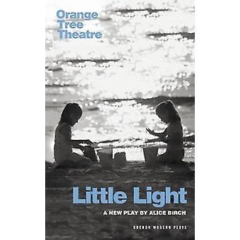 Wenig Licht von Alice Birch - 9781783192090 Buch