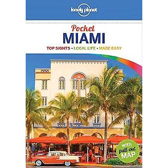 Lonely Planet Pocket Miami by Lonely Planet - 9781786577153 Book