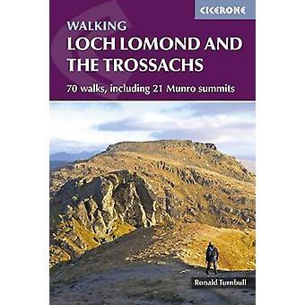 Walking Loch Lomond and the Trossachs - 70 walks - including 21 Munro