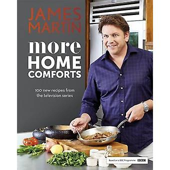 More Home Comforts by James Martin - 9781849497916 Book
