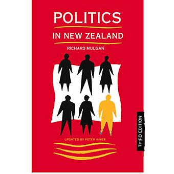 Politics in New Zealand (3rd Revised edition) by Richard Mulgan - Pet