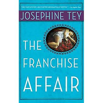 The Franchise Affair by Josephine Tey - 9780684842561 Book