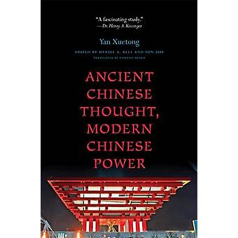 Ancient Chinese Thought - Modern Chinese Power (Revised edition) by X