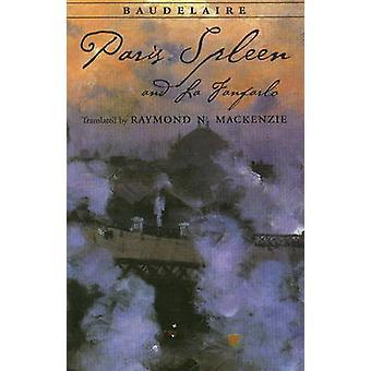 Paris Spleen - and La Fanfarlo by Charles Baudelaire - Raymond N. Mac