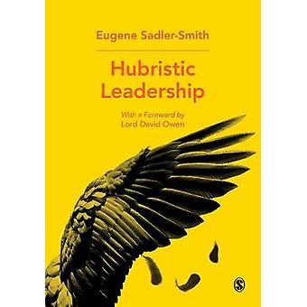 Liderazgo arrogantes dirigentes arrogantes - libro 9781526431172