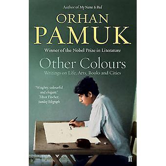Other Colours (Main) by Orhan Pamuk - Nazim Dikbas - 9780571327355 Bo