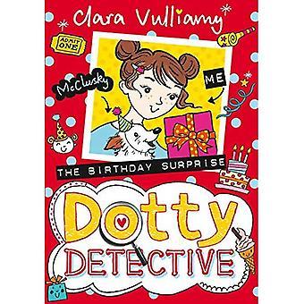 The Birthday Surprise - Dotty Detective 5