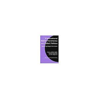 Ponadnarodowe ruchy społeczne i polityce światowej: solidarność poza stan (Syracuse badań na rzecz pokoju i rozwiązywania konfliktów)