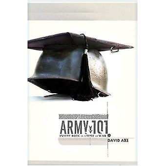 Armén 101: Inuti ROTC i en tid av krig
