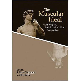 Muskulös Ideal: Psykologiska, sociala och medicinska perspektiv