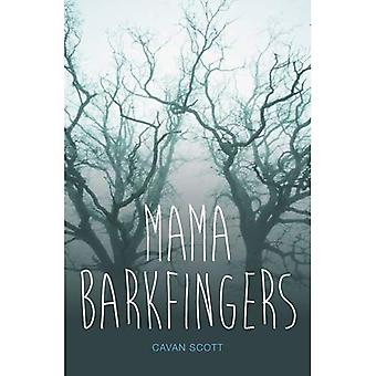 Mama Barkfingers (tiener leest)
