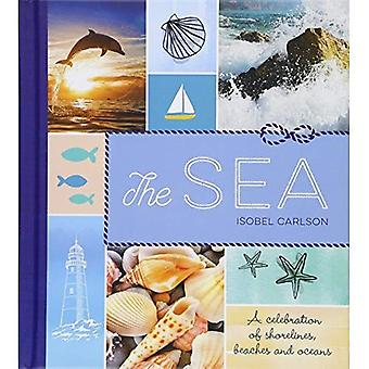Das Meer: Ein Fest der Ozeane, Küsten und Stränden